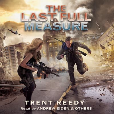 The Last Full Measure by Trent Reedy audiobook