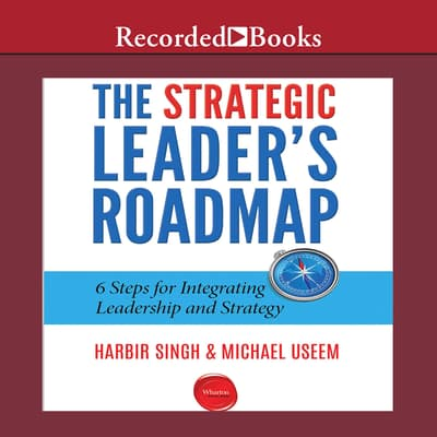 The Strategic Leader's Roadmap by Michael Useem audiobook