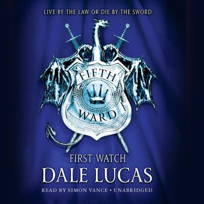 The Fifth Ward: First Watch by Dale Lucas audiobook