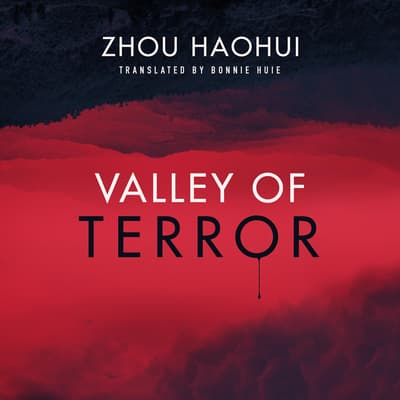 Valley of Terror by Haohui Zhou audiobook
