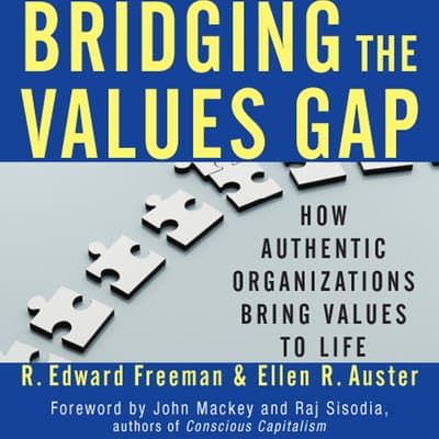 Bridging the Values Gap by R. Edward Freeman audiobook