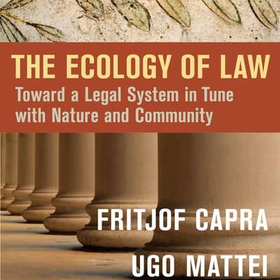 The Ecology of Law by Fritjof Capra audiobook