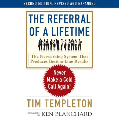 The Referral of a Lifetime by Tim Templeton audiobook