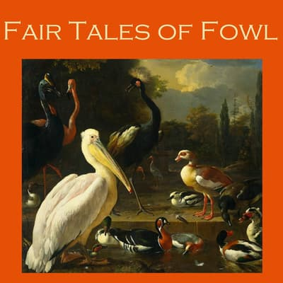Fair Tales of Fowl by various authors audiobook