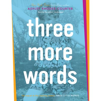 Three More Words by Ashley Rhodes-Courter audiobook