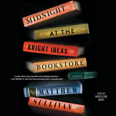 Midnight at the Bright Ideas Bookstore by Matthew Sullivan audiobook