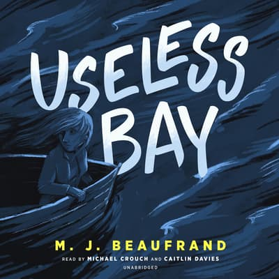 Useless Bay by M. J. Beaufrand audiobook