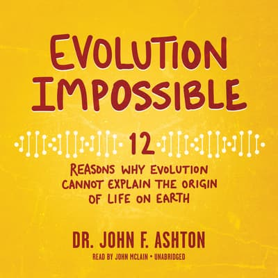 Evolution Impossible by John F. Ashton audiobook