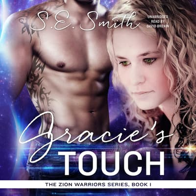 Gracie's Touch by S.E. Smith audiobook