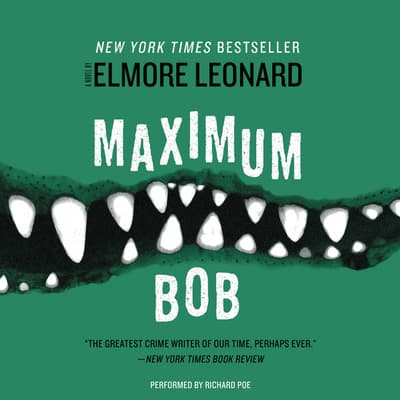 Maximum Bob by Elmore Leonard audiobook