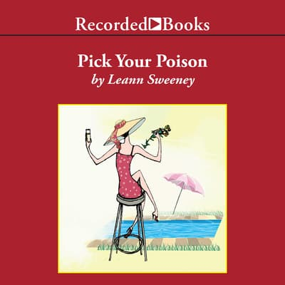 Pick Your Poison by Leann Sweeney audiobook