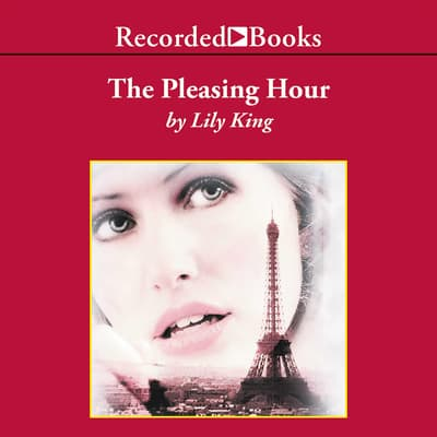The Pleasing Hour by Lily King audiobook