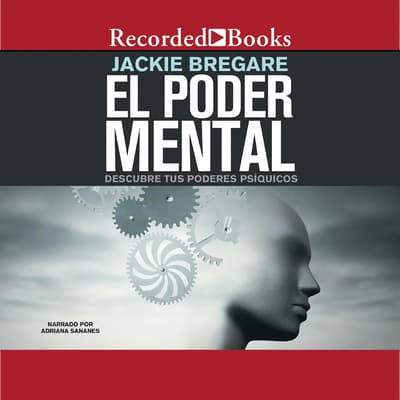 El poder mental ( Mental Power ) by Jackie Bregare audiobook