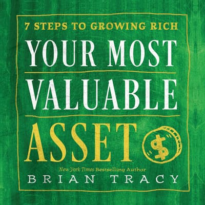 Your Most Valuable Asset by Brian Tracy audiobook