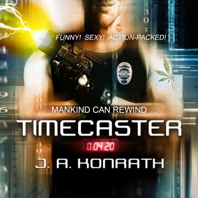 Timecaster by J. A. Konrath audiobook