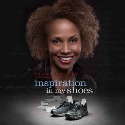 Inspiration In My Shoes by Diana Patton audiobook