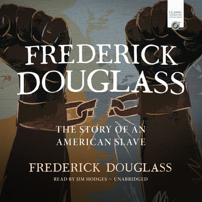Frederick Douglass by Frederick Douglass audiobook
