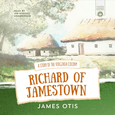 Richard of Jamestown by James Otis audiobook