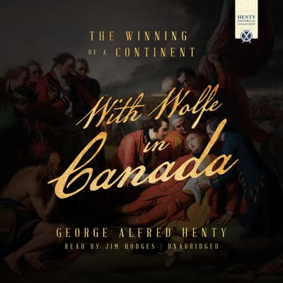 With Wolfe in Canada by George Alfred Henty audiobook