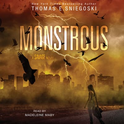Monstrous by Thomas E. Sniegoski audiobook