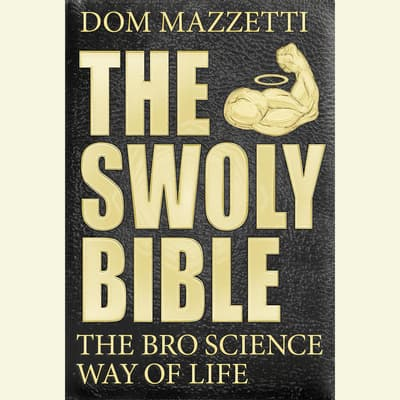 The Swoly Bible by Dom Mazzetti audiobook