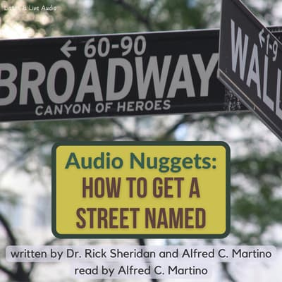 Audio Nuggets: How To Name A Street by Rick Sheridan audiobook