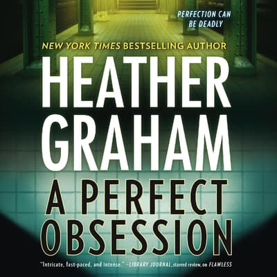 A Perfect Obsession by Heather Graham audiobook