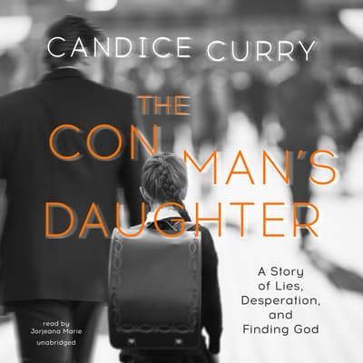 The Con Man's Daughter by Candice Curry audiobook
