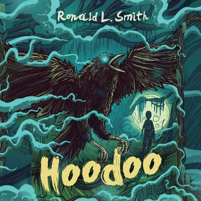 Hoodoo by Ronald L. Smith audiobook