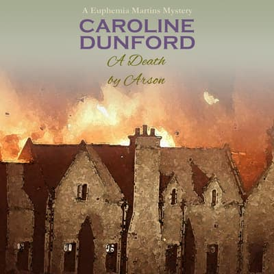A Death by Arson by Caroline Dunford audiobook