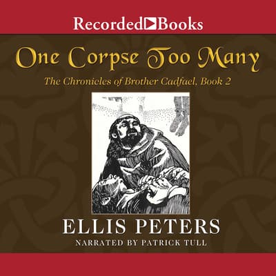 One Corpse Too Many by Ellis Peters audiobook
