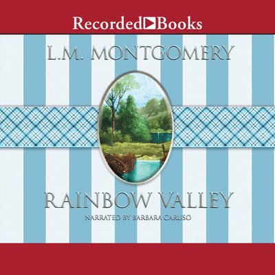Rainbow Valley by L. M. Montgomery audiobook