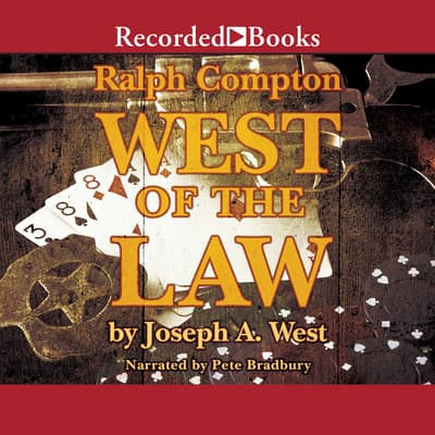 Ralph Compton West of the Law by Ralph Compton audiobook