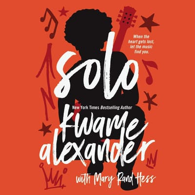 Solo by Kwame Alexander audiobook