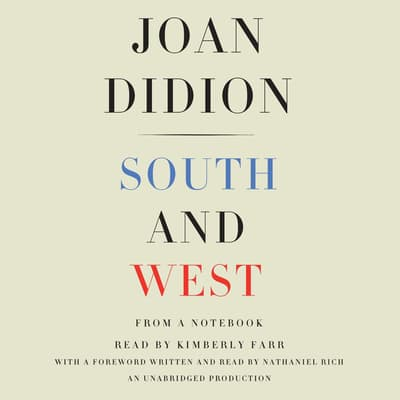 South and West by Joan Didion audiobook
