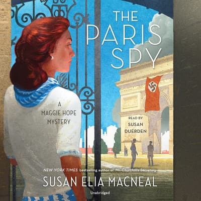 The Paris Spy by Susan Elia MacNeal audiobook