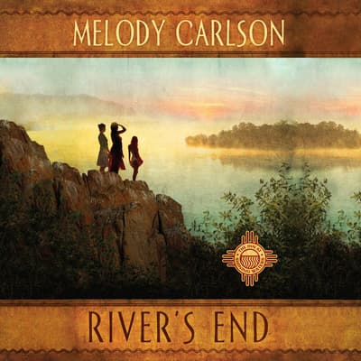 River's End by Melody Carlson audiobook