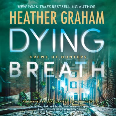 Dying Breath by Heather Graham audiobook