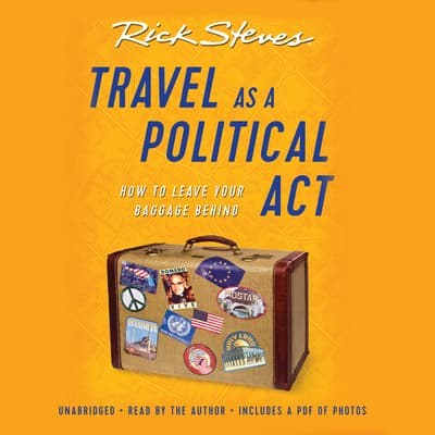 Travel as a Political Act by Rick Steves audiobook