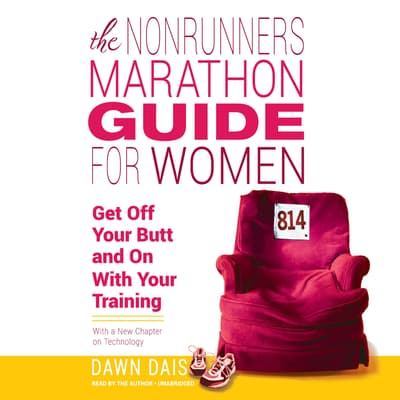 The Nonrunner's Marathon Guide for Women by Dawn Dais audiobook