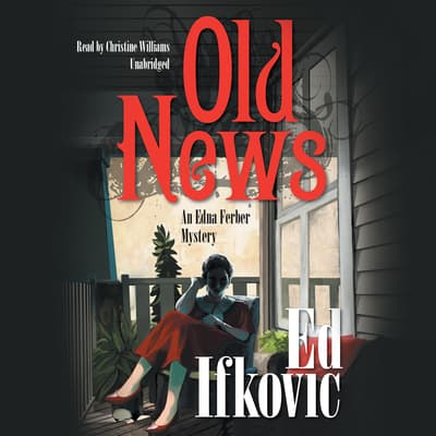 Old News by Ed Ifkovic audiobook