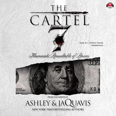 The Cartel 7 by Ashley & JaQuavis audiobook