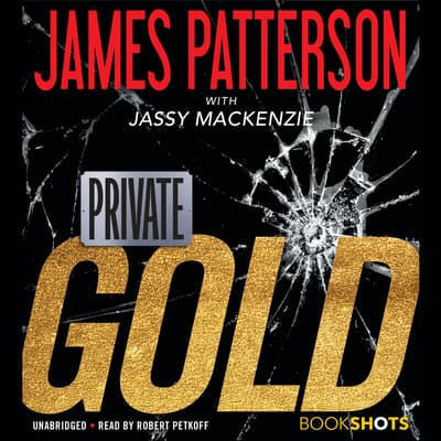 Private: Gold by James Patterson audiobook