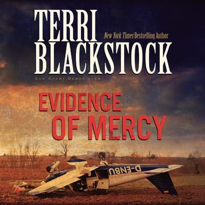 Evidence of Mercy by Terri Blackstock audiobook