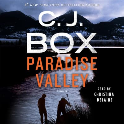 Paradise Valley by C. J. Box audiobook
