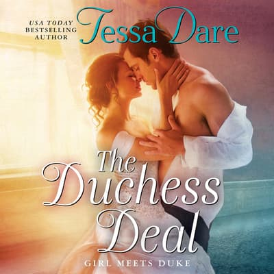 The Duchess Deal by Tessa Dare audiobook