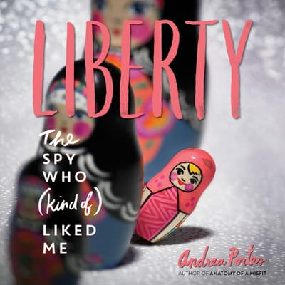 Liberty by Andrea Portes audiobook