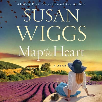 Map of the Heart by Susan Wiggs audiobook