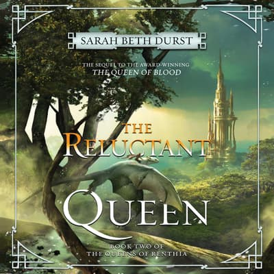 The Reluctant Queen by Sarah Beth Durst audiobook