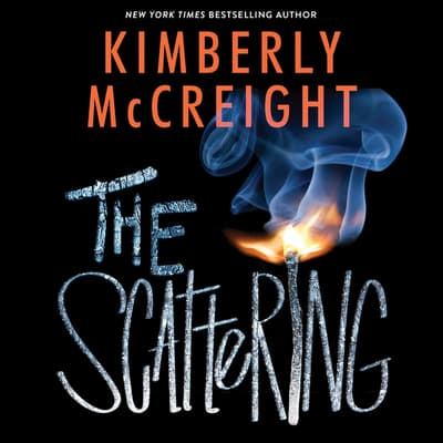 The Scattering by Kimberly McCreight audiobook